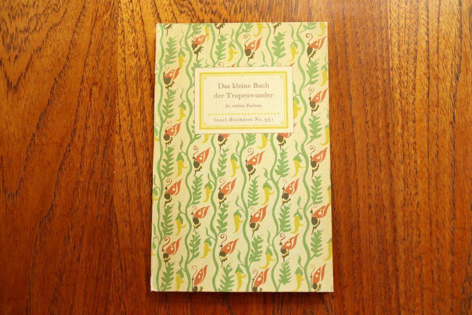 インゼル文庫 351番 熱帯の植物と生き物の図鑑