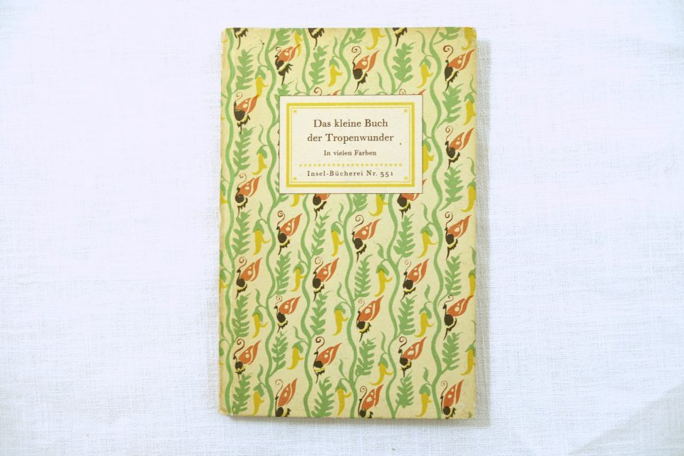 インゼル文庫 351番 Das kleine Buch der Tropenwunder