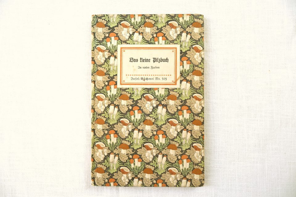 Das kleine Pilzbuch インゼル文庫503番きのこ本