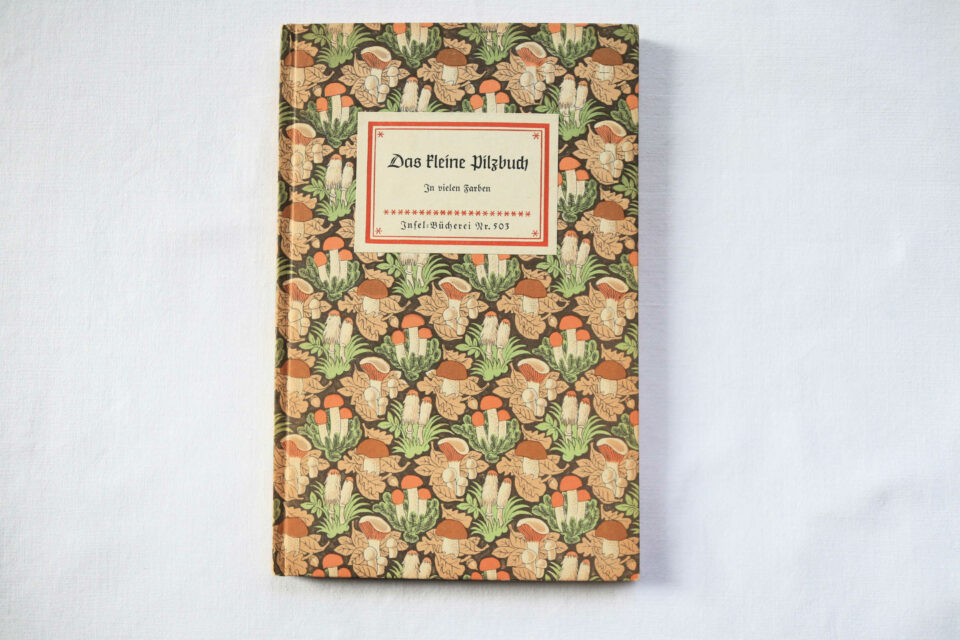 Das kleine Pilzbuch インゼル文庫503番 再入荷