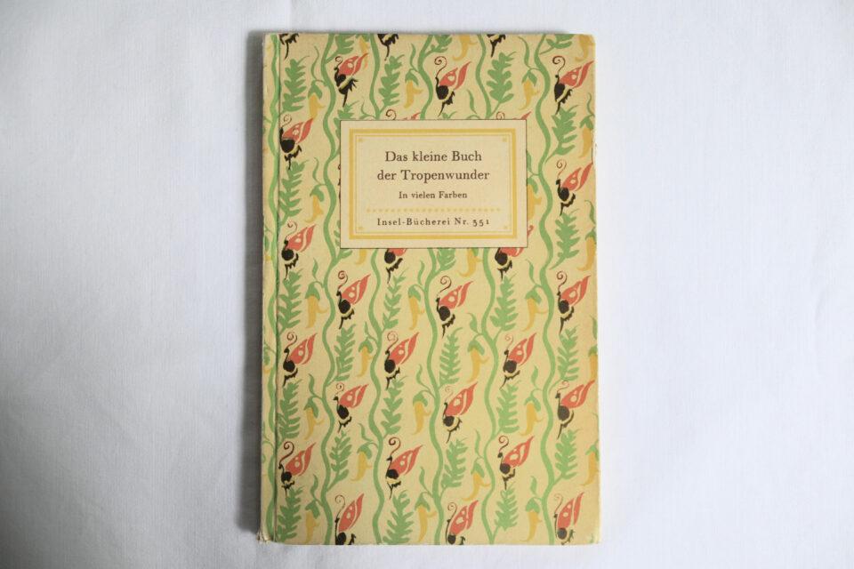 Insel Book 351番 熱帯の植物と生き物の図鑑